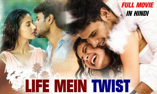 Life Mein Twist 2020 Hindi Dubbed 480p HDRip x264 450MB