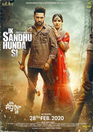 Ik Sandhu Hunda Si 2020 Pre DVDRip 300Mb Punjabi 480p Watch Online Full Movie Download bolly4u