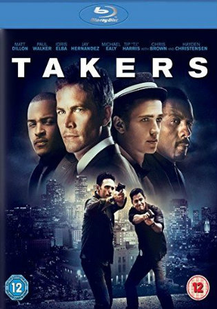 Takers 2010 BluRay 800MB Hindi Dual Audio ORG 720p Watch Online Full Movie Download bolly4u