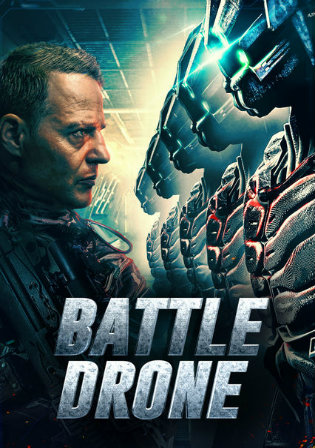 Battle Drone 2018 HDRip 300Mb Hindi Dubbed 480p Watch Online Full Movie Download bolly4u