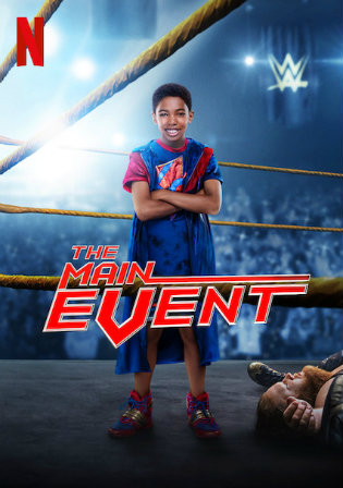 The Main Event 2020 WEBRip 750Mb Hindi Dual Audio 720p Watch Online Full Movie Download bolly4u