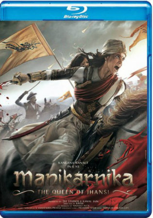 Manikarnika The Queen Of Jhansi 2019 BRRip 400Mb Hindi 480p ESub Watch Online Full Movie Download bolly4u
