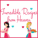 Incredible Recipes from Heaven