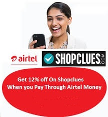 Airtel Money Shopclues Cashback