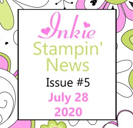 Issue 5 Stampin' Up! News - Inkie Stampin' News