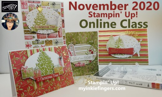 November 2020 Stampin Up Online Class Most Wonderful Time
