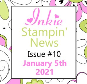 Inkie Stampin News 10