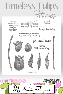 Timeless Tulips Stamps Stampin Up My Inkie Fingers