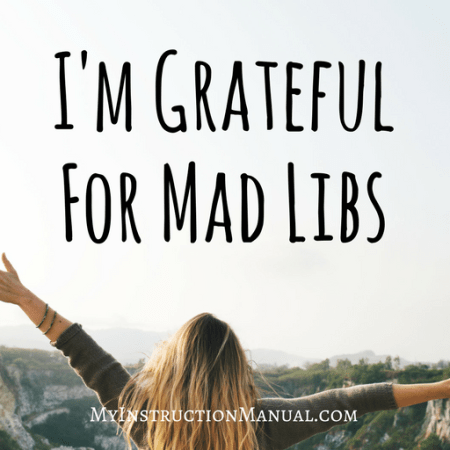 Gratitude Mad Libs | My Instruction Manual