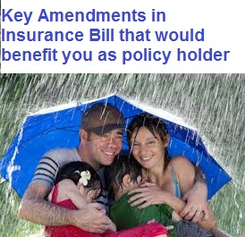 Amendments in Insurance Bill that would benefit policy holders