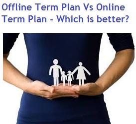 Offline Vs Online Term Insurance Plans