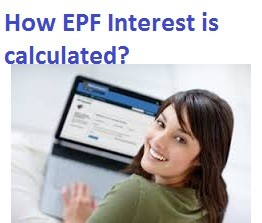 How EPF Interest is calculated
