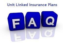 FAQs on Unit Linked Insurance Plan-ULIP