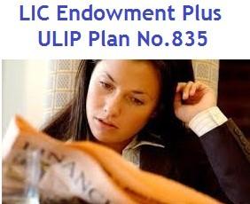 LIC Endowment Plus ULIP Plan No.835