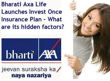 Bharati Axa Life Invest Once Insurance Plan