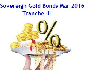 Sovereign Gold Bonds March 2016 Tranche-III