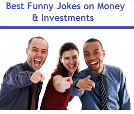 Best Funny Jokes on Money and Investments