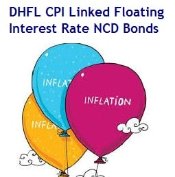 DHFL Offers CPI Linked Floating Rate NCD Bonds in Aug 2016