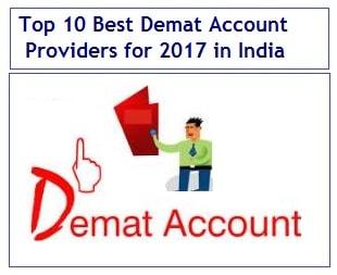 Top 10 Best Demat Account Providers in 2017 in India