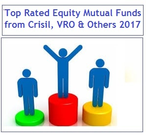 Top Rated Mutual Funds in India in 2017 by Crisil, VRO and MorningStar