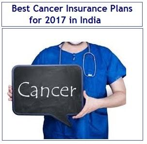 Best Cancer Insurance Plans for 2017 in India