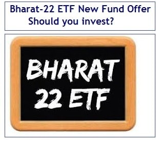 Bharat-22 ETF NFO to open on 15th November - Should you invest or not