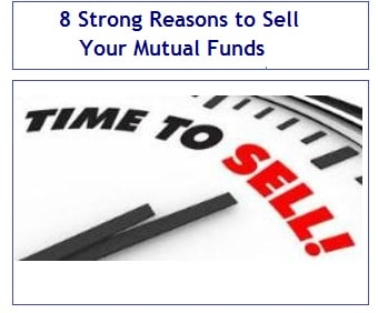 8 Strong Reasons to Sell Your Mutual Funds