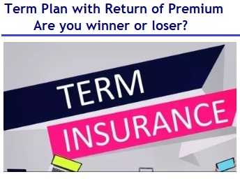 Term Plan with Return of Premium - Are you winner or loser