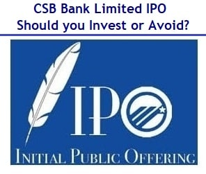 CSB Bank IPO – Should you Invest or Avoid