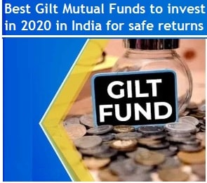 Best Gilt Mutual Funds to invest in 2020