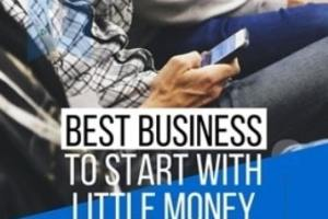 Top and Best Business to start with little money