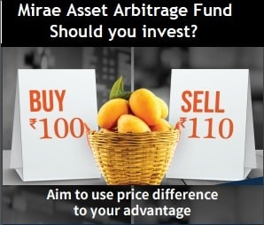 Mirae Asset Arbitrage Fund NFO Review