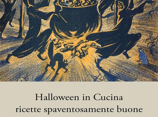 Halloween in cucina: le migliori ricette