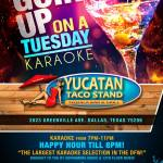 karaoke-tuesdays-with-dj-2klean-dallas-yucatan-taco-stand-tequilla-bar-and-grill
