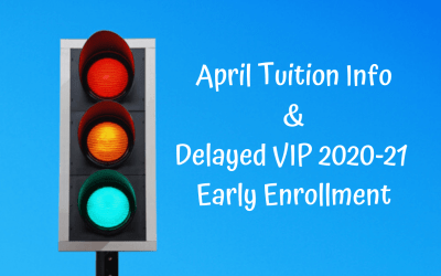 3/25/20 Email April Tuition & Delayed VIP Early Enrollment