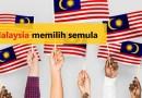 Malaysia memilih semula