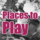 Places to play