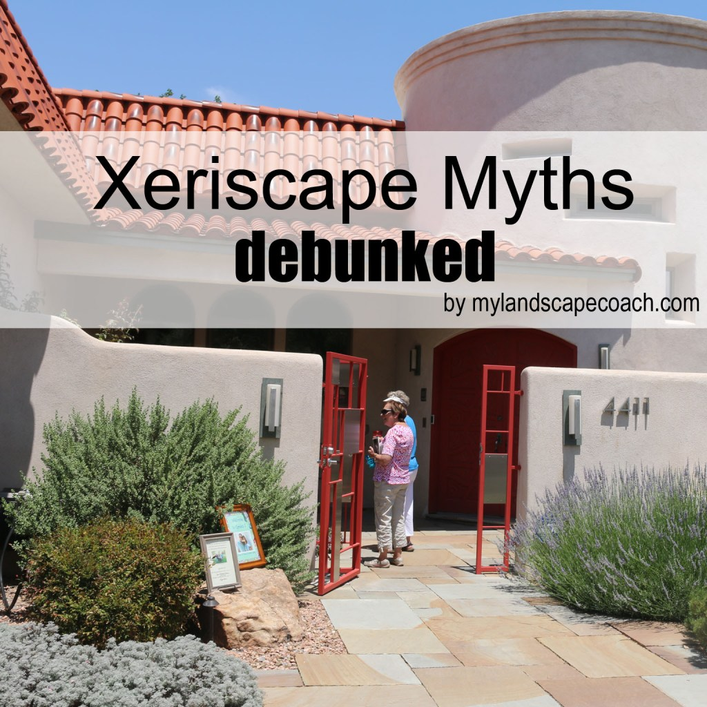 Xeriscape myths