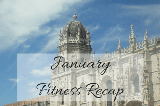 My Lavender Tinted World's January Fitness Recap. The picture title shows January Fitness Recap overlaid on a backdrop of Belém in Portugal