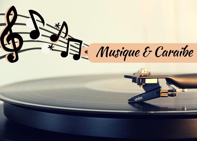 Caraïbe et musique : 10 morceaux pour bien finir l'année