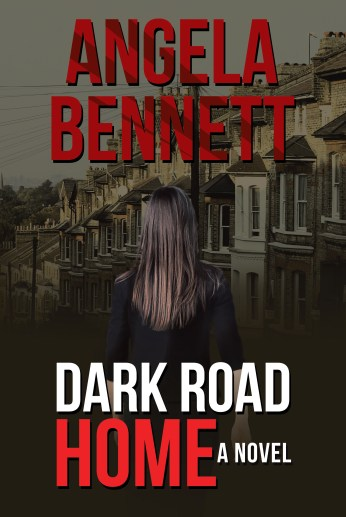 Dark Road Home by Angela Bennett