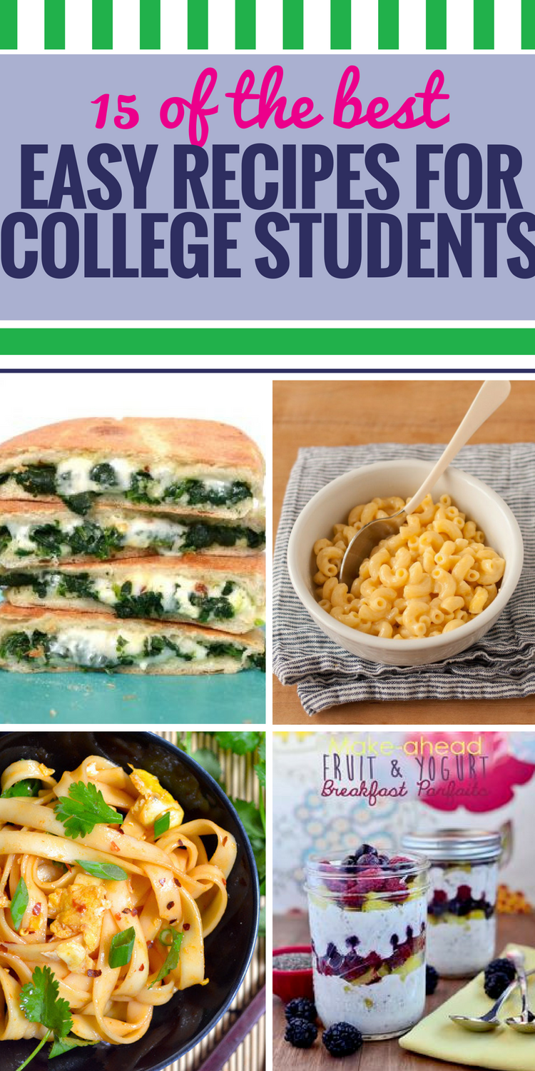 15 Easy Recipes For College Students My Life And Kids