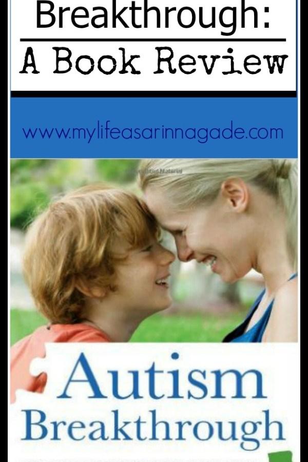 Autism Breakthrough: a Book Review