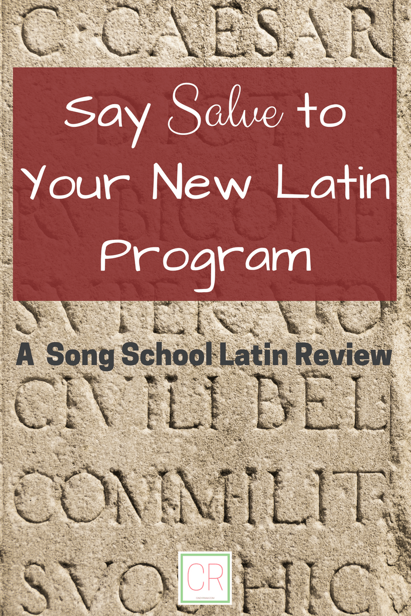 Say Salve to Your New Latin Program: A Song School Latin Review