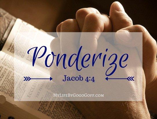 Free Printable! Ponderize Preach My Gospel: Jacob 4:4
