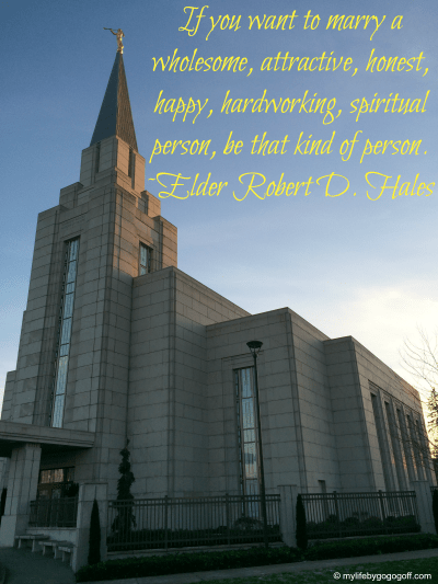 If you want to marry a wholesome, attractive, honest, happy, hardworking, spiritual person, be that kind of person. ~Elder Robert D. Hales