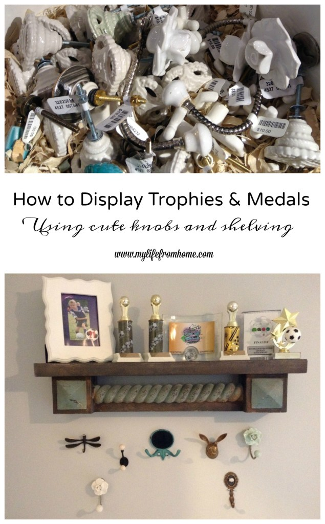 How to display Trophies & Medals- child's room- organizing trophies & medals- displaying with knobs and shelves- Anthropologie hardware- cute knobs and shelves- organizing children's rooms