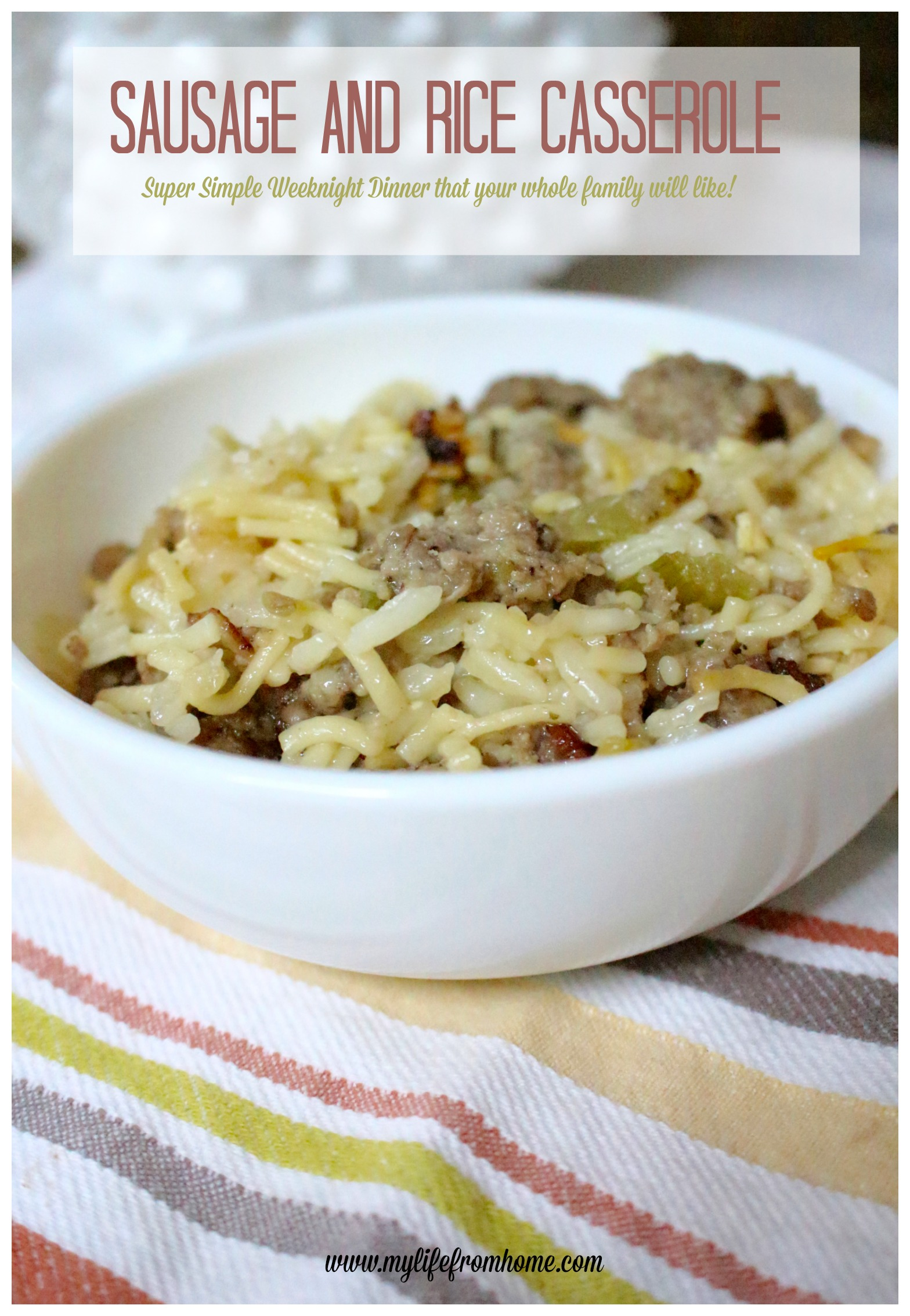 Sausage and Rice Casserole Recipe by www.mylifefromhome.com