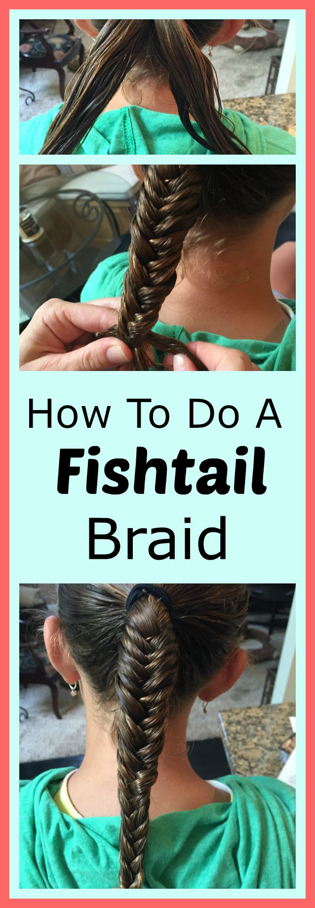 How to do a fishtail braid by www.mylifefromhome.com