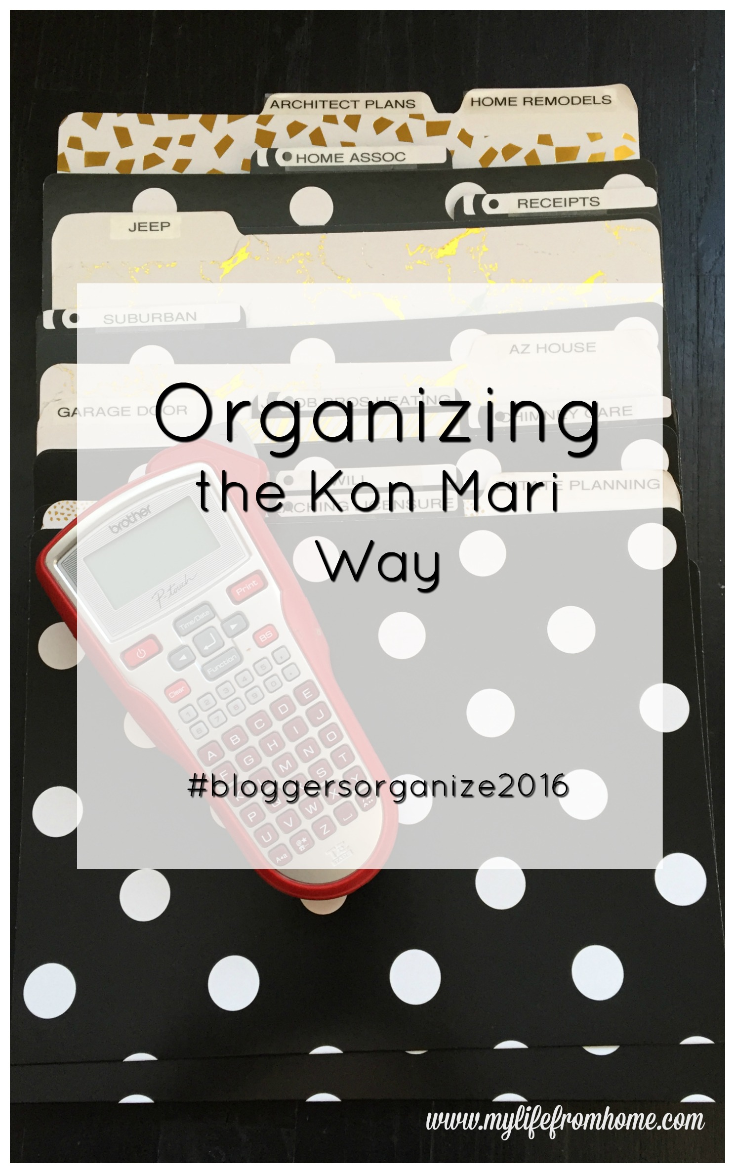 Organizing the Kon Mari Way Paperwork by www.mylifefromhome.com